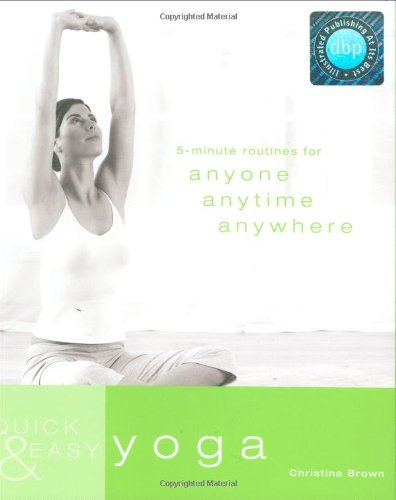 Quick and Easy Yoga By Christina Brown