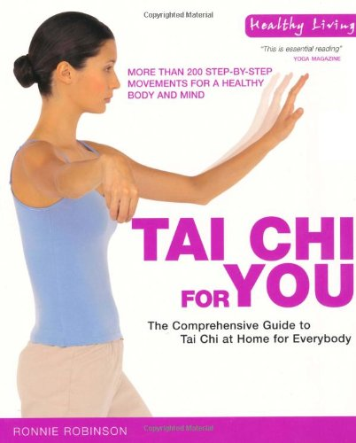 Tai Chi for You By Ronnie Robinson