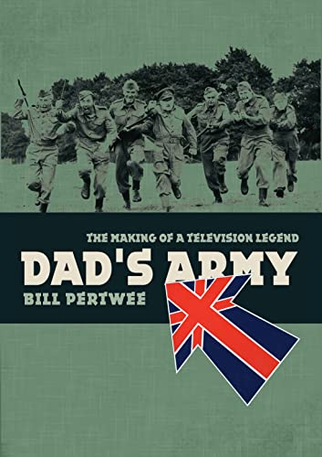 Dad's Army By Bill Pertwee