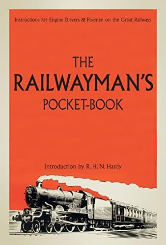 The Railwayman's Pocketbook By R. H. N. Hardy
