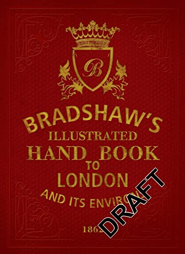 Bradshaw's Handbook to London by George Bradshaw