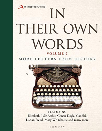 In Their Own Words 2: More letters from history By National Archives