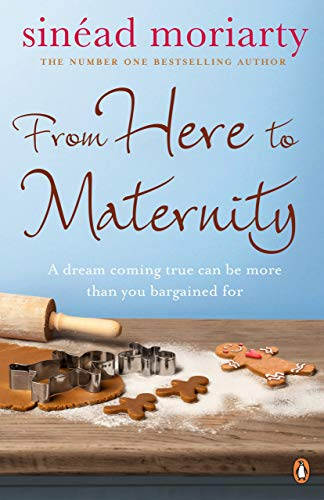 From Here to Maternity By Sinead Moriarty
