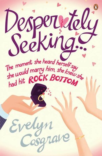 Desperately Seeking... By Evelyn Cosgrave
