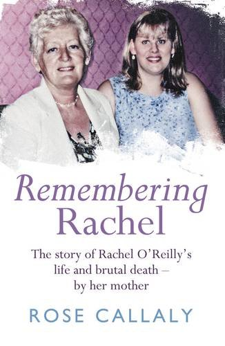 Remembering Rachel By Rose Callaly