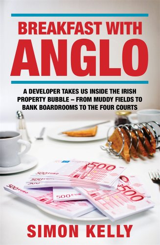 Breakfast with Anglo By Simon Kelly