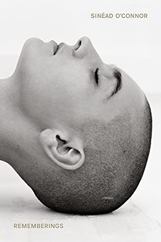 Rememberings By Sinead O'Connor
