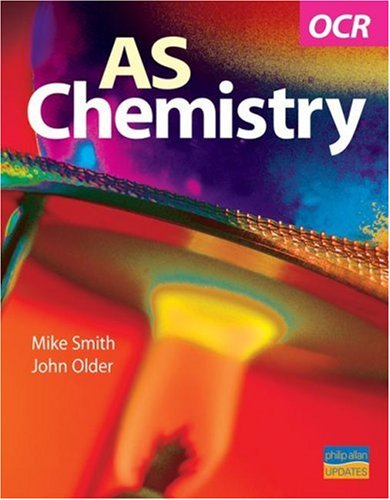 OCR AS Chemistry Textbook by John Older