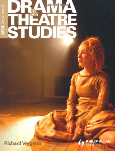 AQA Advanced Drama and Theatre Studies Textbook By Richard Vergette