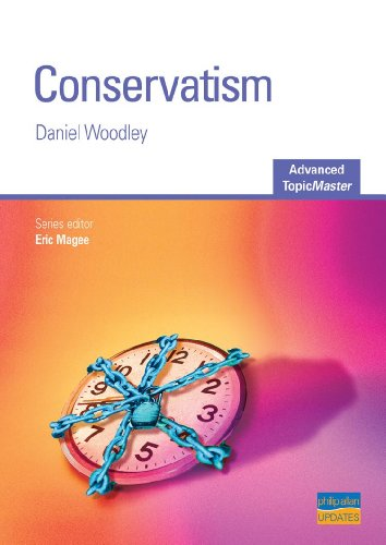 Conservatism Advanced Topic Master (Advanced Topic Masters) By Daniel Woodley
