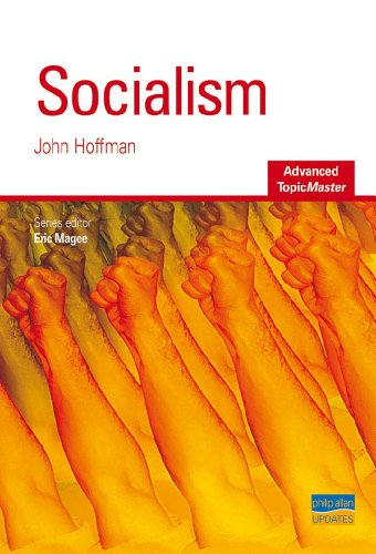 Socialism Advanced Topic Master (Advanced Topic Masters) By John Hoffman