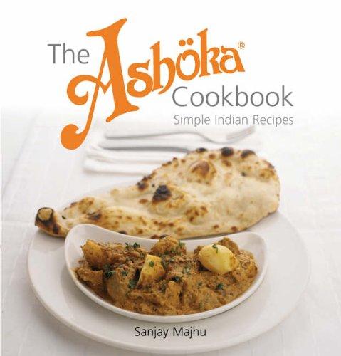 The Ashoka Cookbook By Sanjay Majhu
