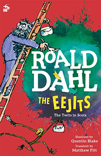 The Eejits (Itchy Coo) By Roald Dahl