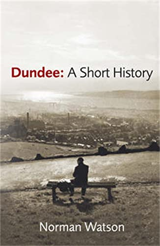 Dundee By Norman Watson