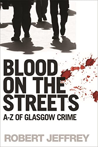 Blood on the Streets By Robert Jeffrey