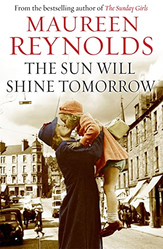 The Sun Will Shine Tomorrow By Maureen Reynolds