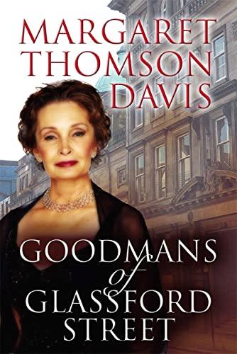 Goodmans of Glassford Street By Margaret Thomson Davis
