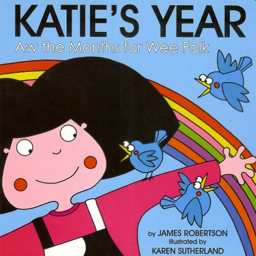 Katie's Year By James Robertson