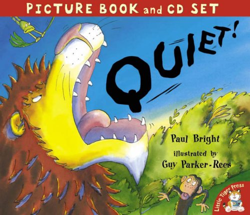 Quiet! (Book & CD) By Paul Bright