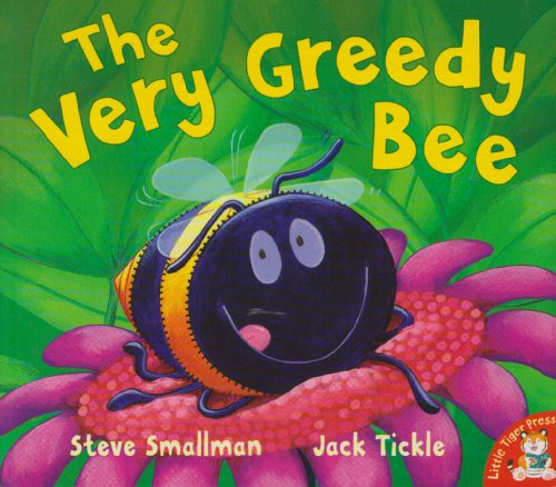 The Very Greedy Bee by Steve Smallman