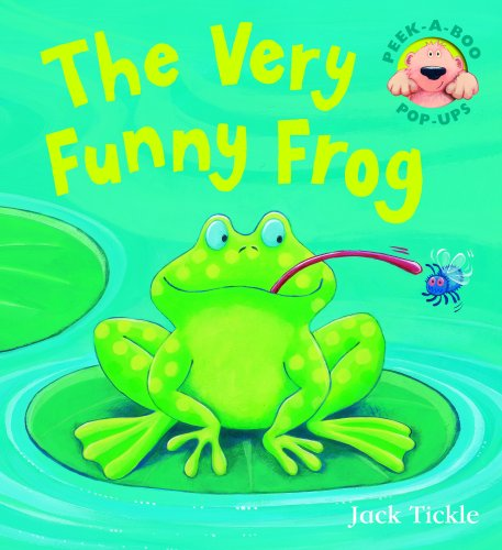 The Very Funny Frog By Jack Tickle
