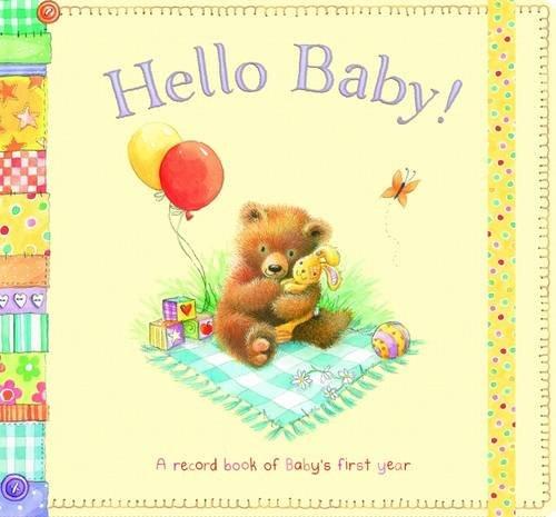 Hello Baby! By Gail Yerrill
