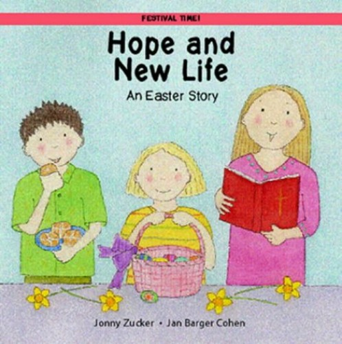 Hope and New Life! By Jonny Zucker