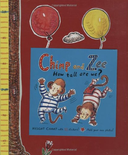 Chimp and Zee: How Tall are We? von Catherine Anholt