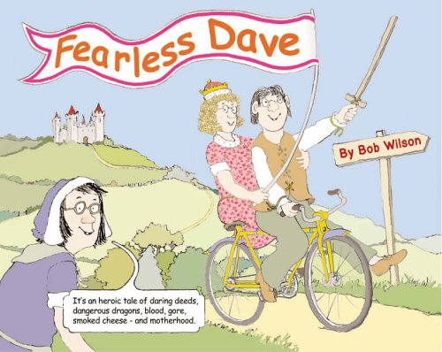 Fearless Dave By Bob Wilson