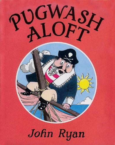 Pugwash Aloft By John Ryan
