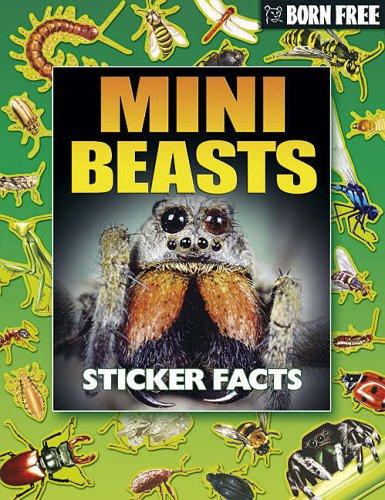 Mini Beasts (Born Free Sticker Books) (Born Free Sticker Books S.) by Rachel Elizabeth Conisbee