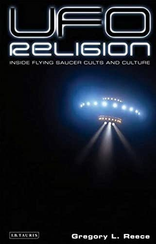 UFO Religion By Gregory L. Reece