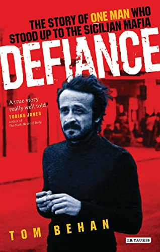 Defiance By Tom Behan