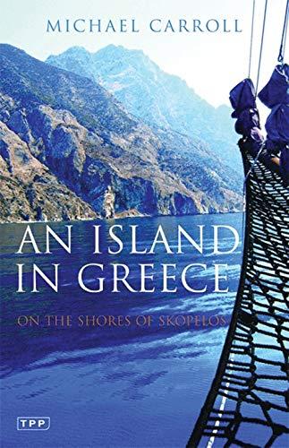 An Island in Greece By Michael Carroll
