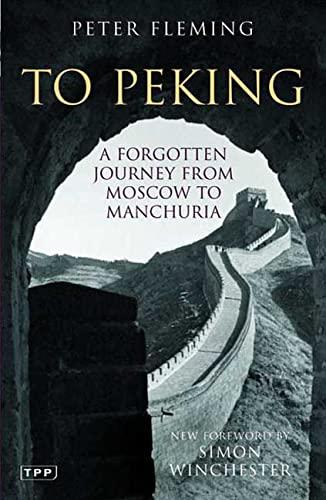 To Peking By Peter Fleming