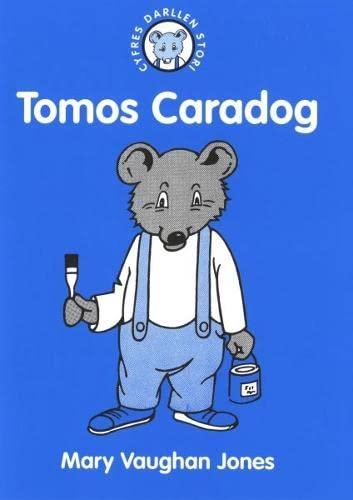 Cyfres Darllen Stori: 5. Tomos Caradog By Mary Vaughan Jones