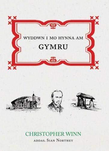Wyddwn I Mo Hynna am Gymru by Christopher Winn
