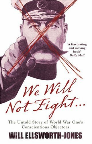 We Will Not Fight By Will Ellsworth-Jones