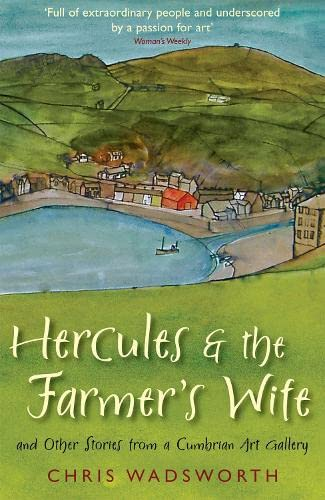 Hercules and the Farmer's Wife By Chris Wadsworth