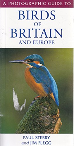 A Photographic Guide to Birds of Britain and Europe By Paul Sterry