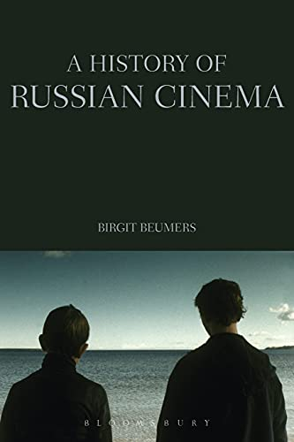 A History of Russian Cinema By Birgit Beumers