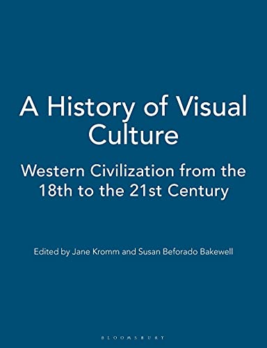 A History of Visual Culture By Jane Kromm