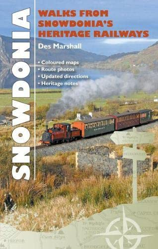 Carreg Gwalch Best Walks: Walks from Snowdonia's Heritage Railways By Des Marshall