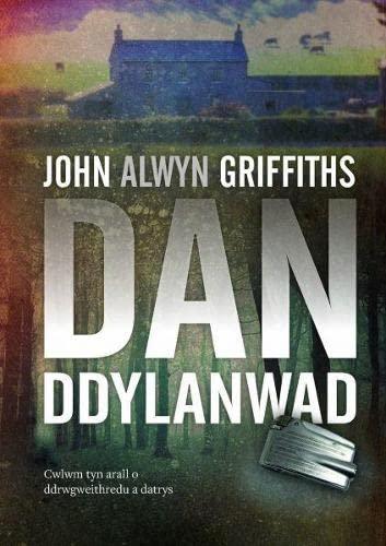 Dan Ddylanwad By John Alwyn Griffiths