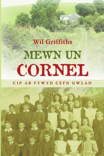 Mewn Un Cornel - Cip ar Fywyd Cefn Gwlad By Wil Griffiths