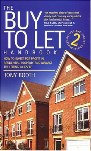 The Buy to Let Handbook By Tony Booth