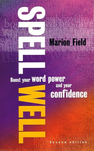 Spell Well, 2nd Edition By Marion Field