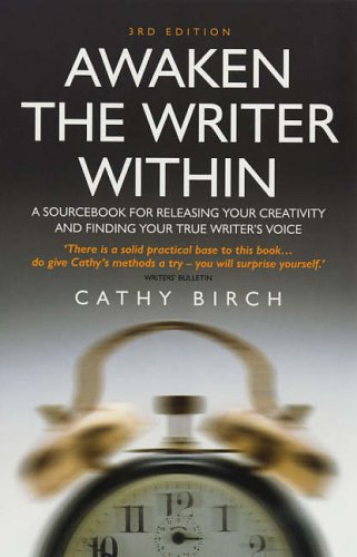Awaken The Writer Within 3rd Edition By Cathy Birch