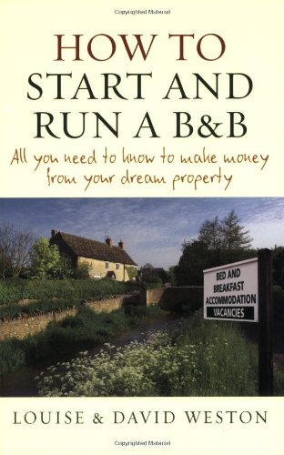 How to Start and Run a B&B By David Weston