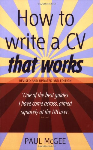 How to Write a CV That Works By Paul McGee